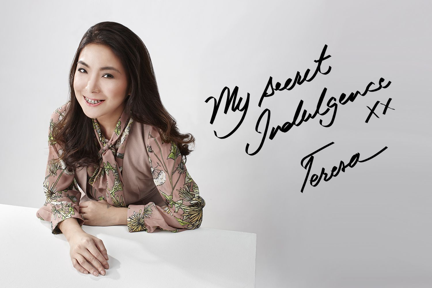 Teresa Thian: My Secret Indulgence
