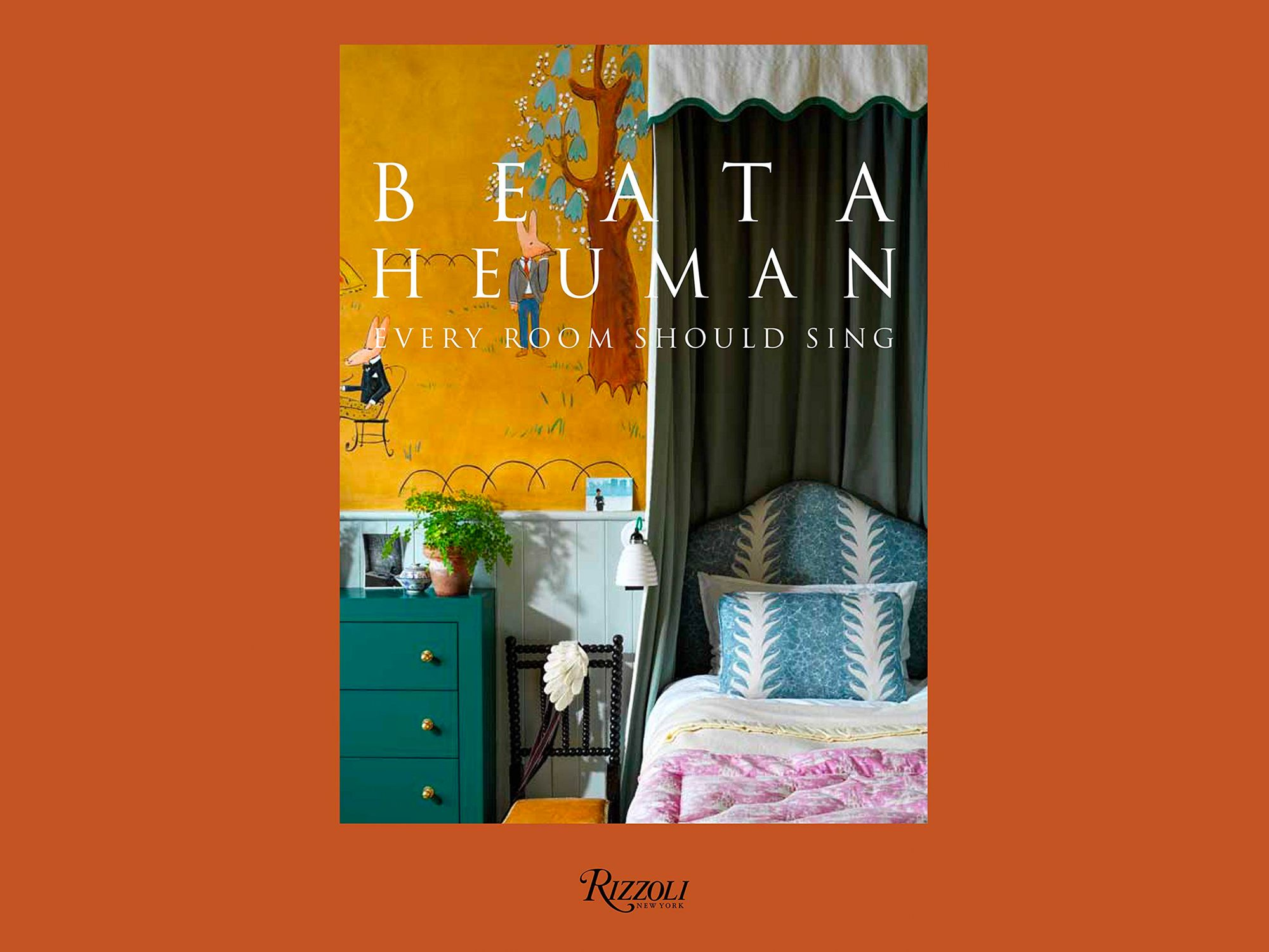 Every Room Should Sing by Beata Heuman, published by Rizzoli (Image: Rizzoli)