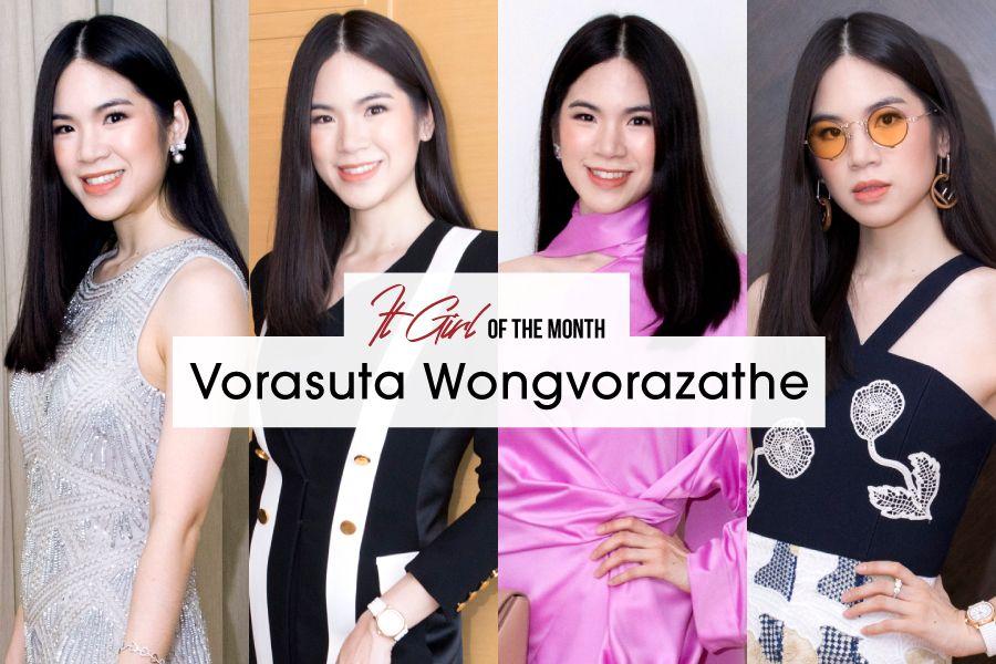 It Girl Of The Month: Vorasuta Wongvorazathe