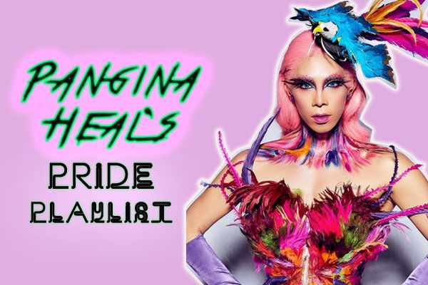 Listen To Pangina Heal's #Pride Playlist