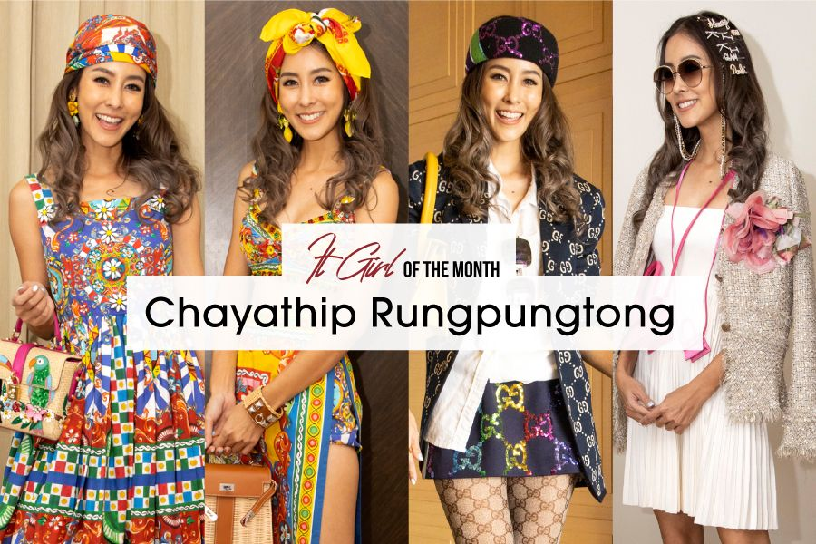 It Girl Of The Month: Chayathip Rungpungtong