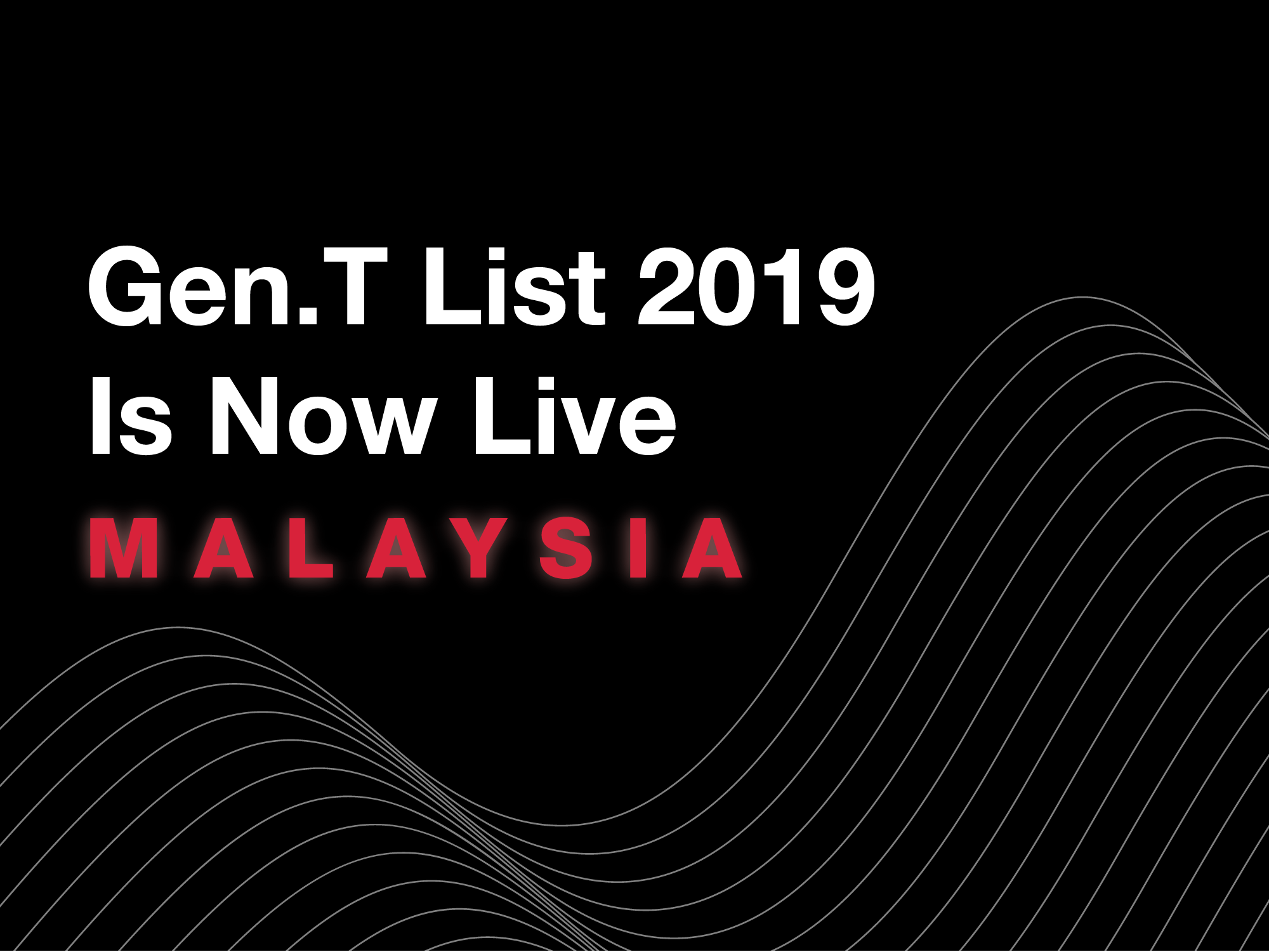 See The Malaysia Honourees On The Gen.T List 2019