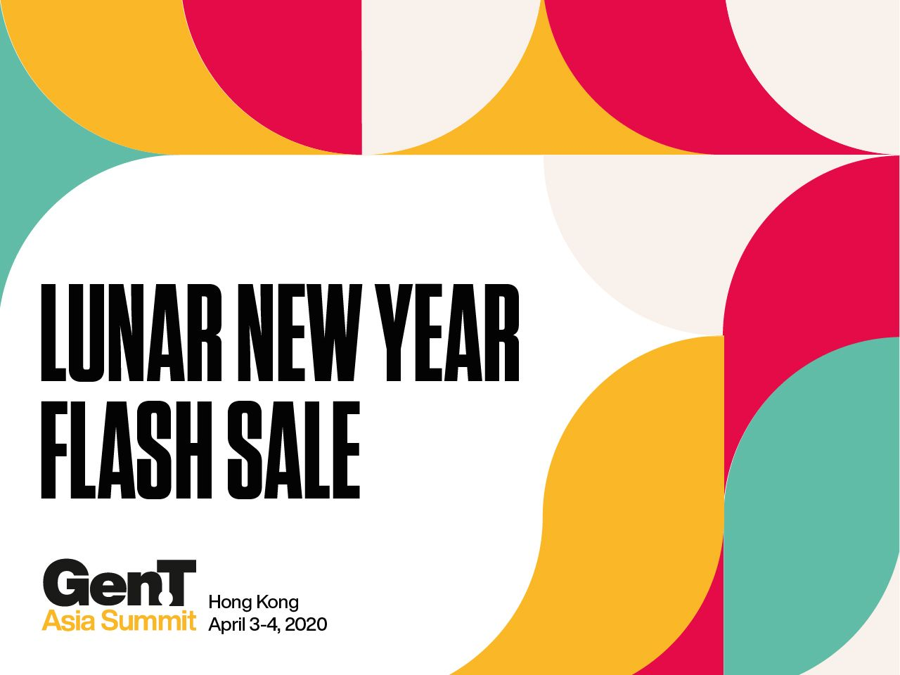 Gen.T Asia Summit: Get Tickets at a Preferential Rate in Our Lunar New Year Flash Sale