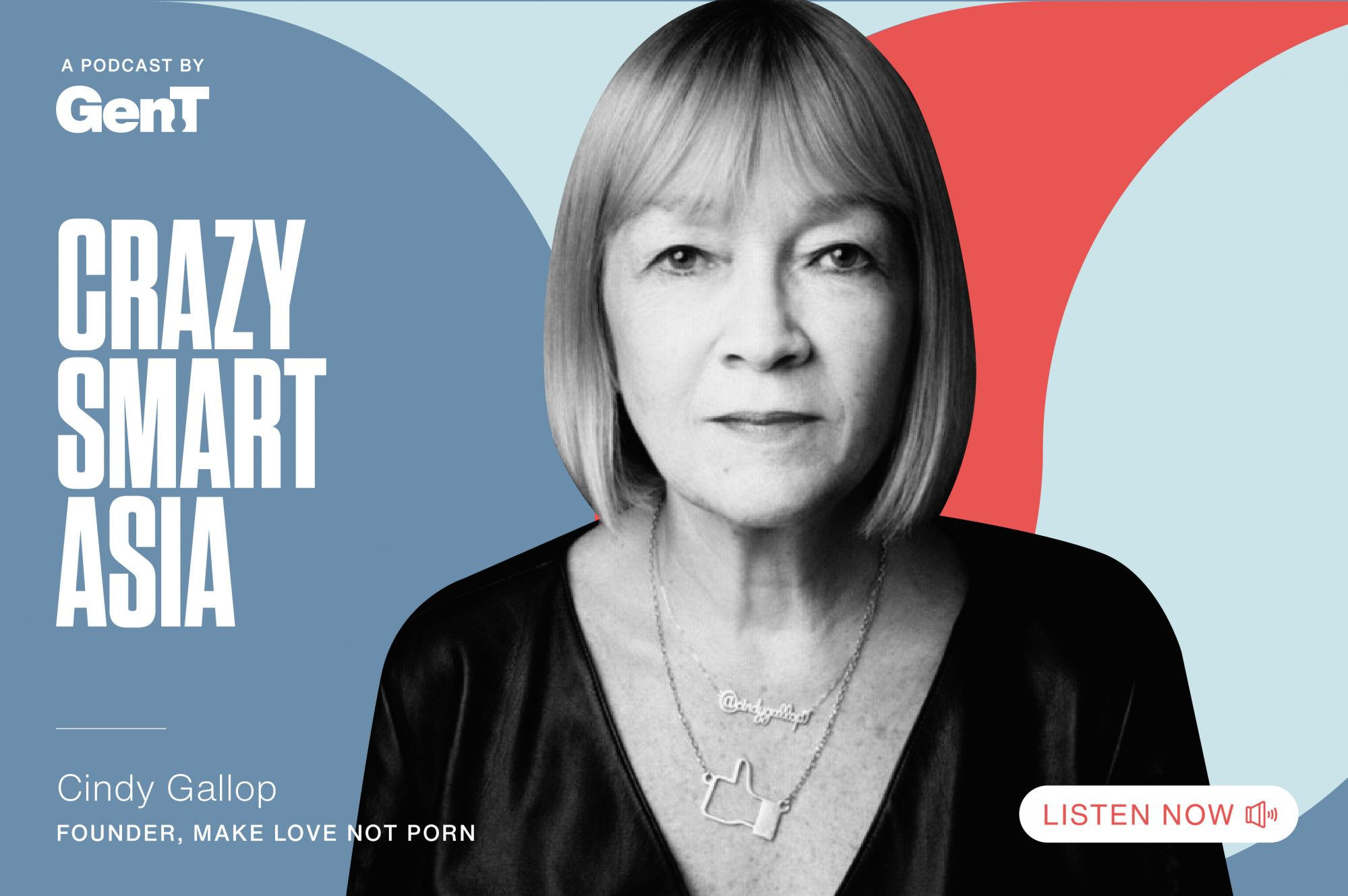 Crazy Smart Asia: Cindy Gallop—Porn, Woke-Washing and Sex Tech