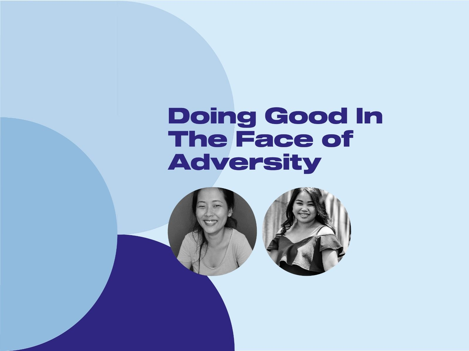 Cloud Talk: Doing Good In The Face Of Adversity