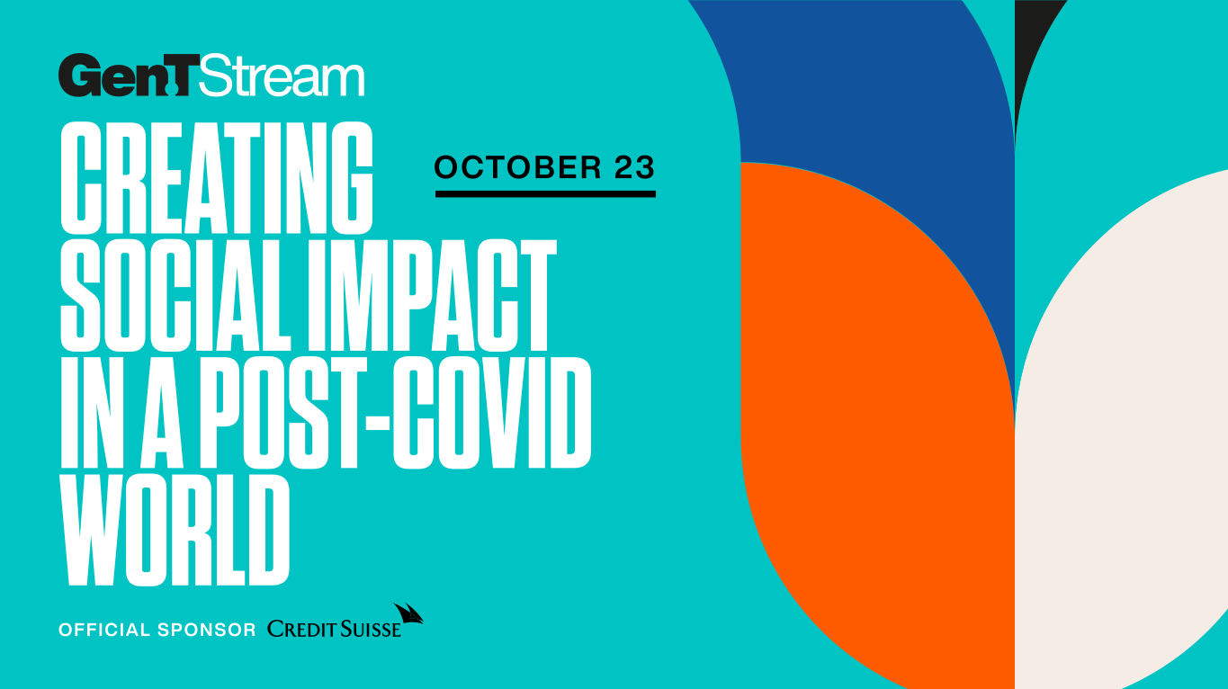 What You Missed At Gen.T Stream: Creating Social Impact In A Post-Covid World