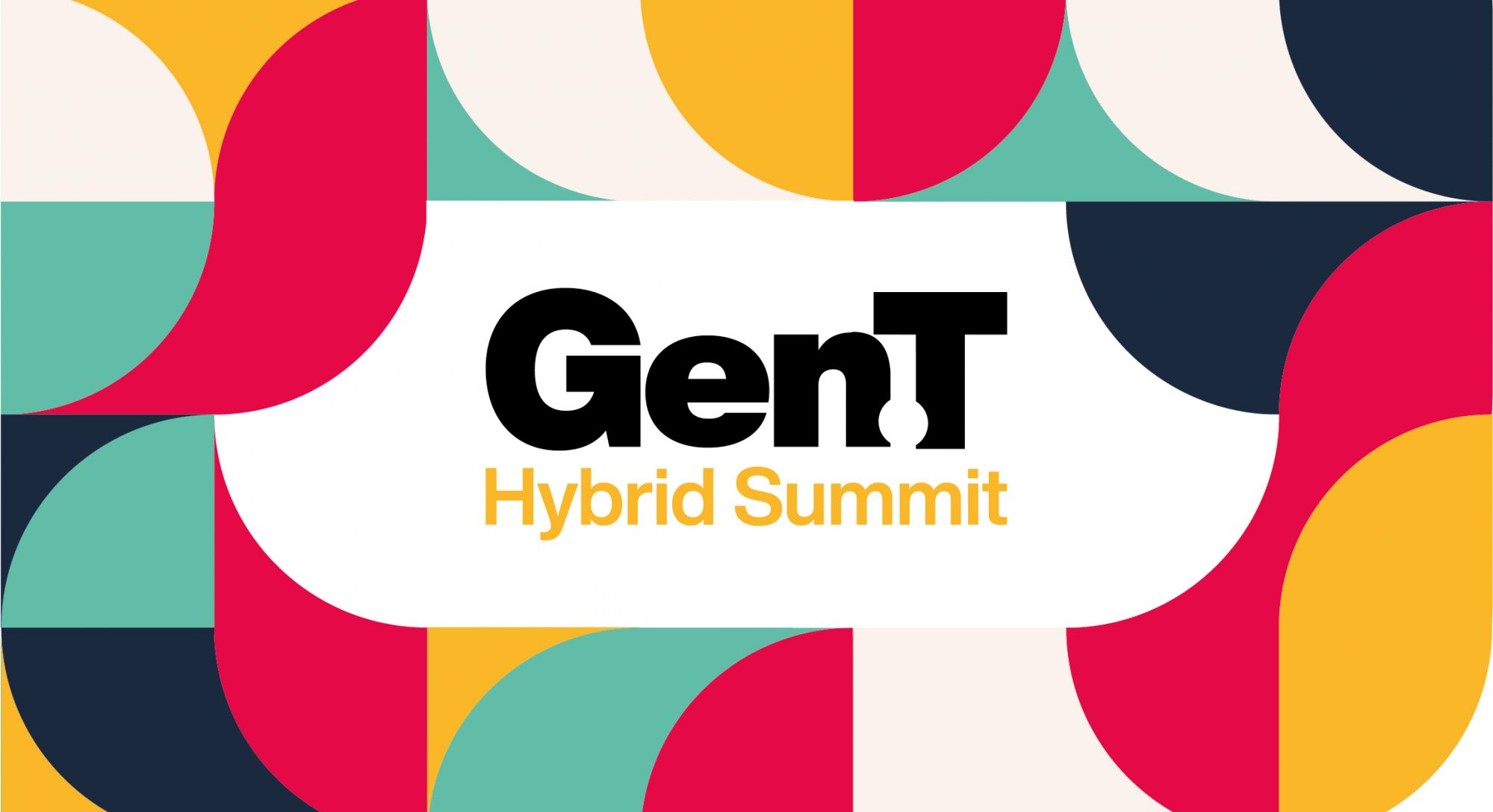 Announcing The Gen.T Hybrid Summit 2021